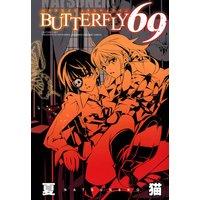 BUTTERFLY 69