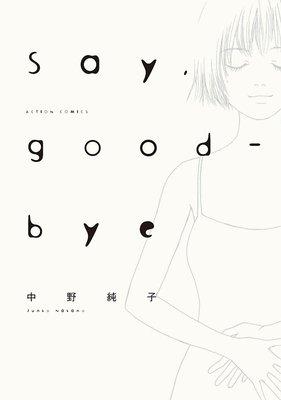 Say,good−bye