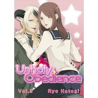Unholy Obedience Vol.3
