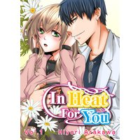 In Heat For You Vol.1