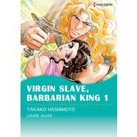 Virgin Slave, Barbarian King 1