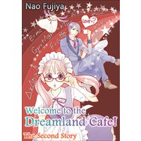 Welcome to the Dreamland Cafe! The Second Story