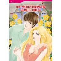 The Mediterranean Rebel's Bride The Rinucci Brothers 5
