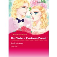 The Playboy's Passionate Pursuit Monte Carlo Affairs 3