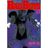 BAD BOYS 13