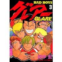 BAD BOYS グレアー 3