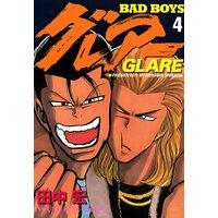 BAD BOYS グレアー 4