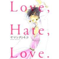 Love,Hate,Love.