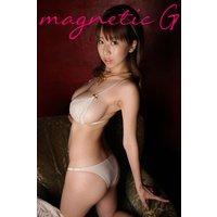 magnetic G 夏目理緒vol.3