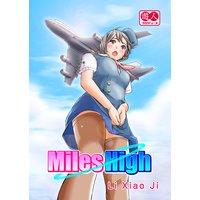 Miles High (無防備CAとお楽しみフライト)[英語版]