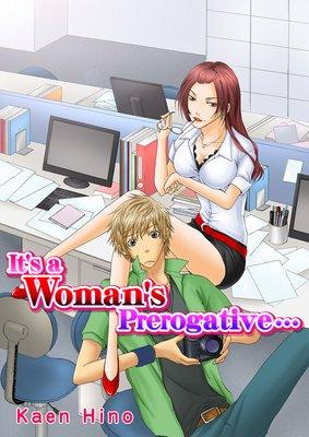 It's a Woman's Prerogative… (女王様のワガママ)[英語版]