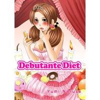 Debutante Diet (デブセレブ!)[英語版]