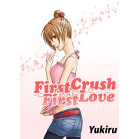 First Crush − First Love (初恋前線)[英語版]