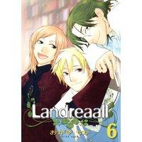 Landreaall 6【イラスト特典付】