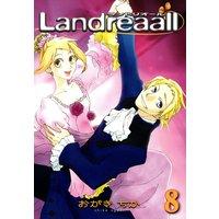 Landreaall 8【イラスト特典付】