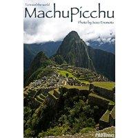 Machu Picchu 〜マチュピチュ〜