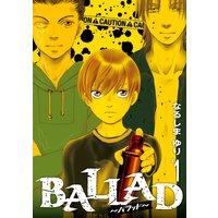 BALLAD〜バラッド〜