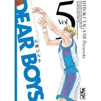 DEAR BOYS 5巻