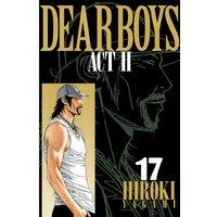 DEAR BOYS ACT II 17巻