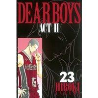 DEAR BOYS ACT II 23巻