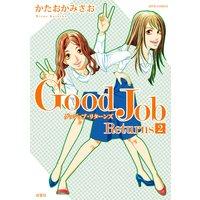 Good Job Returns 2