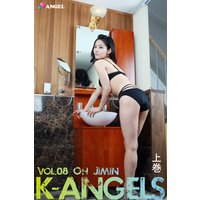 K−ANGELS vol.8 Oh Jimin(オ・ジミン) 上巻
