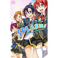SPLASH!−アイドル達のフツーだけど大切な日常−