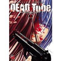 DEAD Tube 〜デッドチューブ〜 3