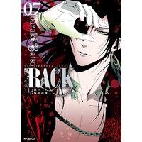 RACK—13係の残酷器械— 7