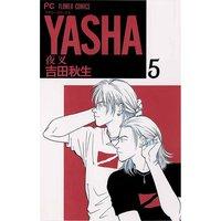 YASHA 夜叉 5