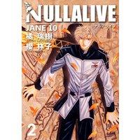NULLALIVE 2 —JANE 10—