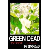 GREEN DEAD