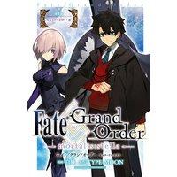 Fate/Grand Order −mortalis:stella− 第3節 星なきそらをゆく・前