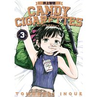 CANDY&CIGARETTES 3巻