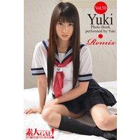 素人GAL!ガチ撮りPHOTOBOOK Vol.50 Yuuki Remix