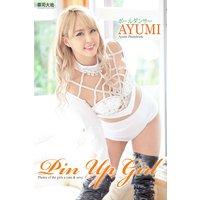 『Pin Up Girl』 AYUMI