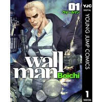 Wallman—ウォールマン—