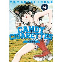 CANDY&CIGARETTES 4巻