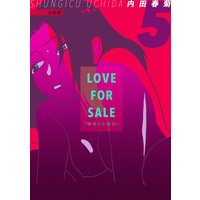 LOVE FOR SALE 〜俺様のお値段〜 分冊版5