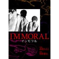 IMMORAL−インモラル−