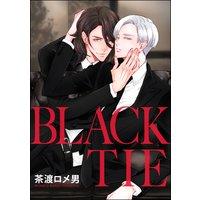 BLACK TIE(分冊版) 【第4話】