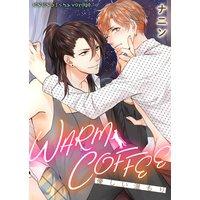 WARM COFFEE〜優しい温もり〜【合本版】