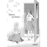 I know, you know…