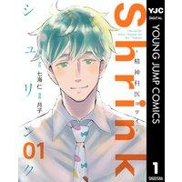 Shrink〜精神科医ヨワイ〜
