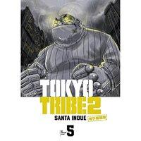 TOKYO TRIBE 2【秋田書店電子版】 5