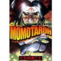 THE MOMOTAROH PART.2