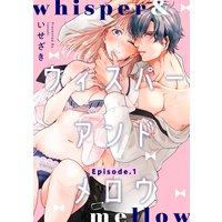 whisper&mellow −ウィスパーアンドメロウ−《Pinkcherie》