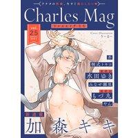 Charles Mag vol.25 −えろ−