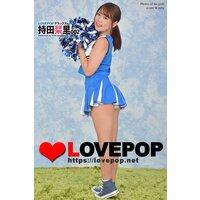 LOVEPOP デラックス 持田栞里 002