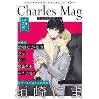 Charles Mag vol.26 −えろ−